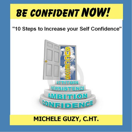 10 Steps to Increase your Self Confidence with Hypnosis